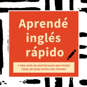 Aprendé Inglés rapido